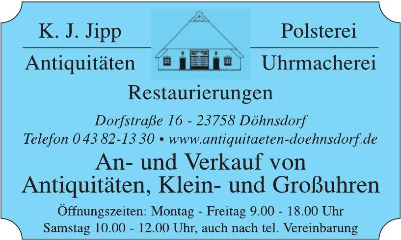 K. J. Jipp Polsterei, Antiquitäten, Restaurierungen, Uhrmacherei
